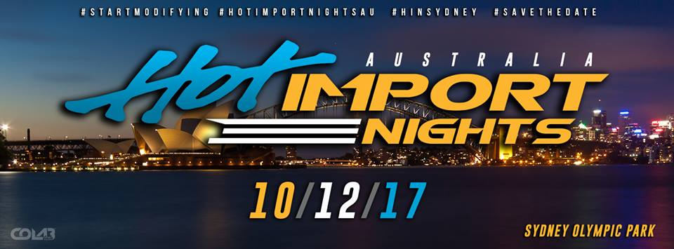 HOT IMPORT NIGHTS 2017 // SYDNEY AUSTRALIA -
